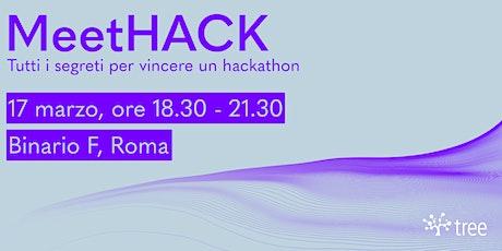 MeetHACK: le 5 regole per vincere un Hackathon biglietti