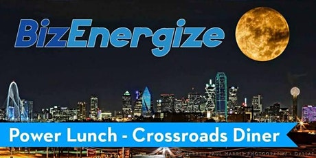 BizEnergize POWER LUNCH - Far North Dallas Business Networking! 10-15-2020 tickets