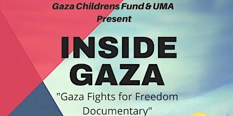 Inside Gaza - Gaza Fights For Freedom tickets