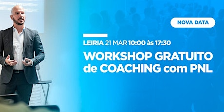 Workshop Gratuito de Coaching com PNL bilhetes