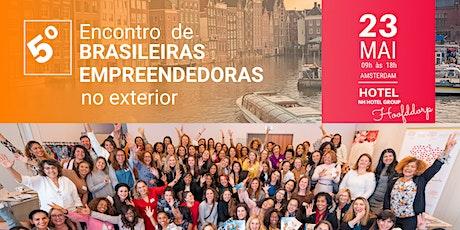 BREMPEX - 5º ENCONTRO DE BRASILEIRAS EMPREENDEDORAS NO EXTERIOR ingressos