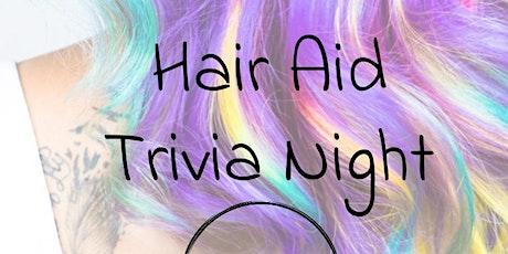 Hair Aid Trivia Night tickets