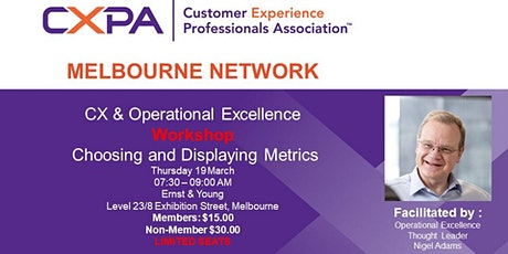 CXPA Melbourne Workshop 1 - CX & Operational Metrics tickets