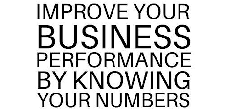 Improve your Business Performance by knowing your numbers tickets