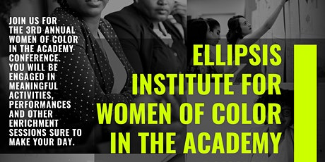 Ellipsis Institute for Women of Color in the Academy tickets