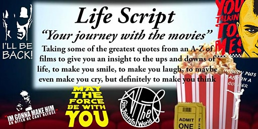 Life Script - Life Through The Movies - Leicester