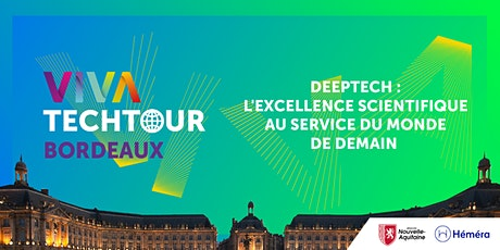 VivaTech Tour: Deep Tech, l'excellence scientifique du monde de demain billets