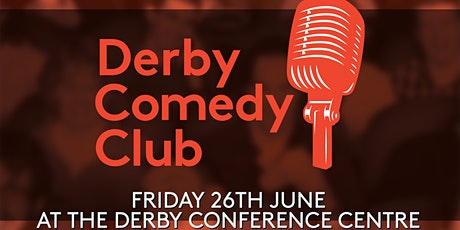 Derby Comedy Club Night June 2020 tickets