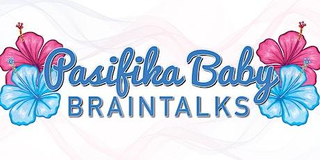Pasifika Baby Braintalks (unwaged FREE) tickets