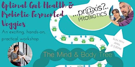 Optimal Gut Health & Probiotic Fermented Vegetables tickets