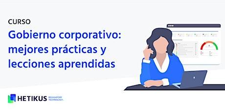 Gobierno corporativo: mejores prácticas y lecciones aprendidas entradas