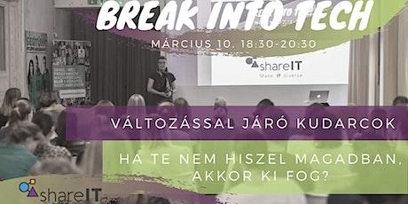 Break Into Tech // Változással járó kudarcok tickets