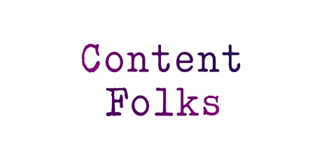 Content Folks - March 2020 tickets