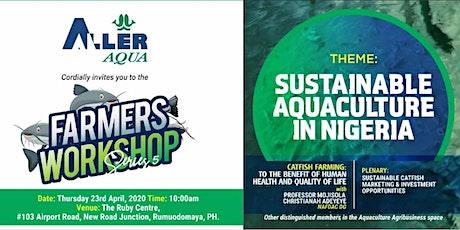 Farmers Workshop Port Harcourt tickets
