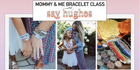 Mommy & Me Bracelet Class tickets