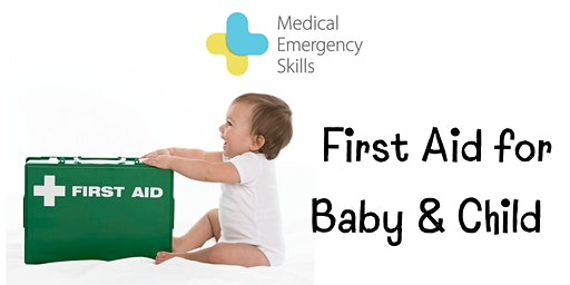 First Aid for Baby & Child