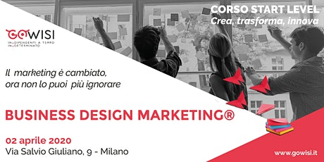 Business Design Marketing® Start Level - Corso di Business Design Marketing® tickets