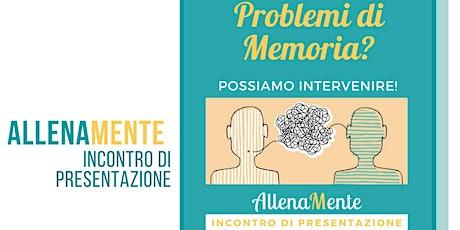 AllenaMente: Incontro di Presentazione dei gruppi di Allenamento cognitivo biglietti