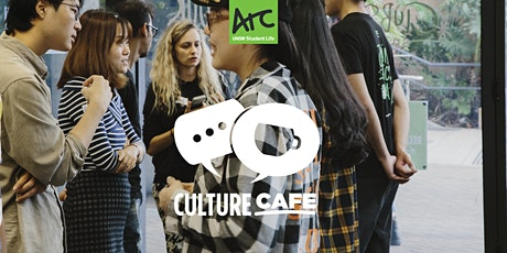 Culture Cafe | Week 6 tickets