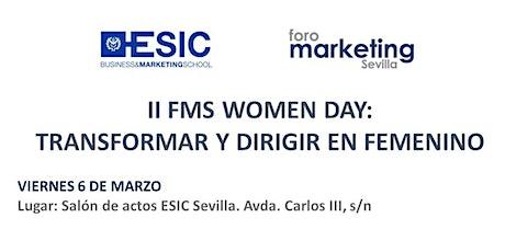 II FMS WOMEN DAY:  TRANSFORMAR Y DIRIGIR EN FEMENINO entradas