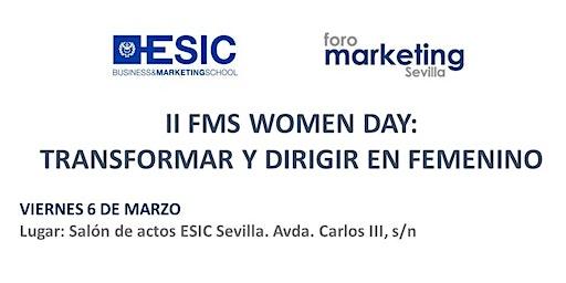 II FMS WOMEN DAY:  TRANSFORMAR Y DIRIGIR EN FEMENINO