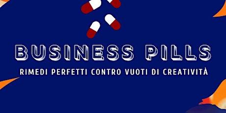 Business Pills biglietti