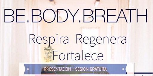 Be Body Breath - Sesiones de entreno - respiración - meditación