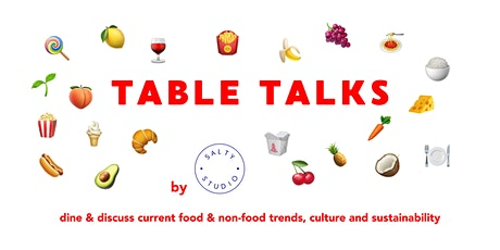 """Table Talks: Dine & Discuss """"The future of food"""" tickets"""