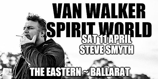 Van Walker launches Spirit World at The Eastern