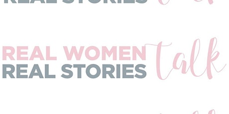 Real Women Real Stories Talk 2020 tickets