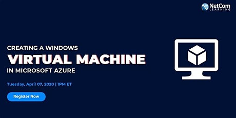 Free Online Course - Creating a Windows Virtual Machine in Microsoft Azure tickets
