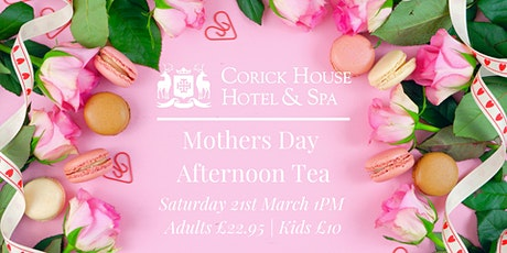 Mothers Day Afternoon Tea tickets