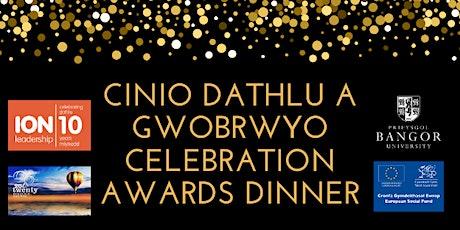 Cinio Dathlu a Gwobrwyo / Celebration Awards Dinner tickets
