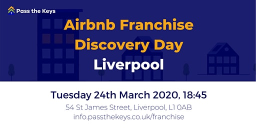 Airbnb Franchise Discovery Day - Liverpool