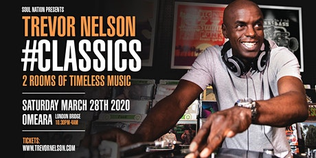 Trevor Nelson's Soul Nation Classics tickets