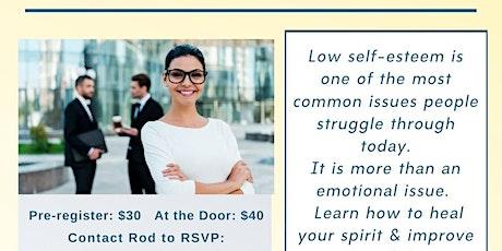 Resolving Self-Esteem Issurs tickets