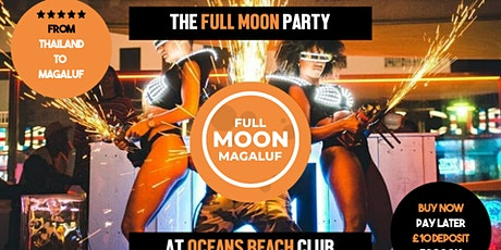 Full Moon Party Magaluf tickets