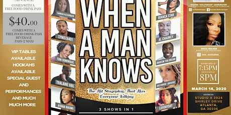 When A Man Knows Stageplay Takeover tickets