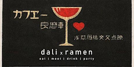 Dali x Ramen tickets