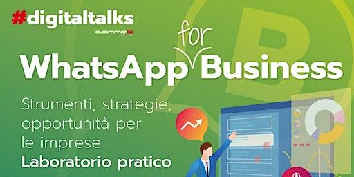 WhatsApp for Business - Strumenti, strategie, opportunità per le imprese