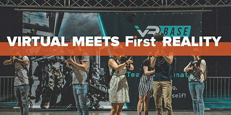 Virtual meets First Reality #2 tickets