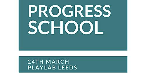 Progress School Leeds 2020 March 24th Playlab