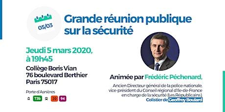 Sécurité à Paris : Grande réunion publique avec Frédéric Péchenard billets