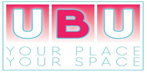 UBU Your Place, Your Space  Application Assessment Workshop