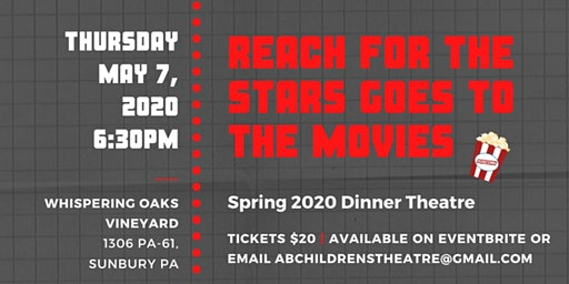 Reach for the Stars Spring 2020 Dinner Theatre