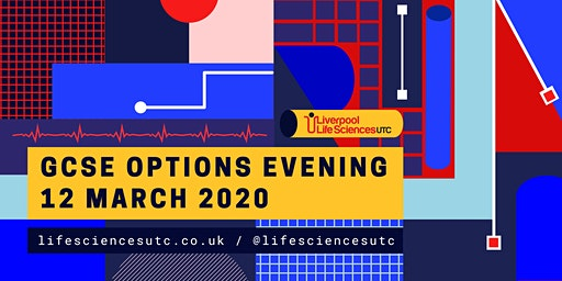 Liverpool Life Sciences UTC - GCSE options evening