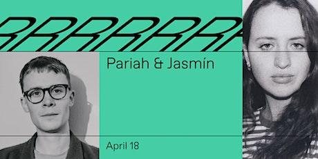 Pariah & Jasmín tickets