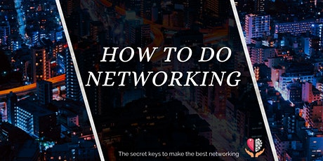 HOW TO DO NETWORKING tickets