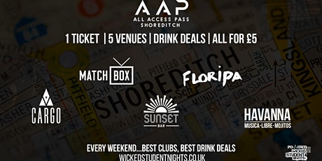 AAP – ALL ACCESS PASS SHOREDITCH CLUB CRAWL | 4 VENUES 1 TICKET  tickets