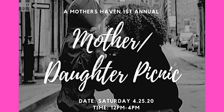 A Mothers Haven Mother Daughter Walk and Picnic tickets